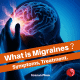 What are Migraines
