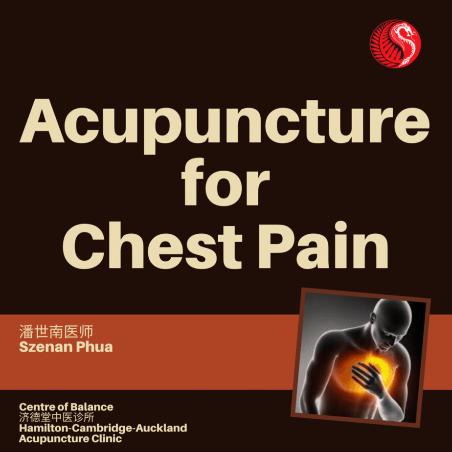 Acupuncture for Chest Pain - Best Acupuncture Hamilton NZ