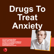 Drugs to Treat Anxiety