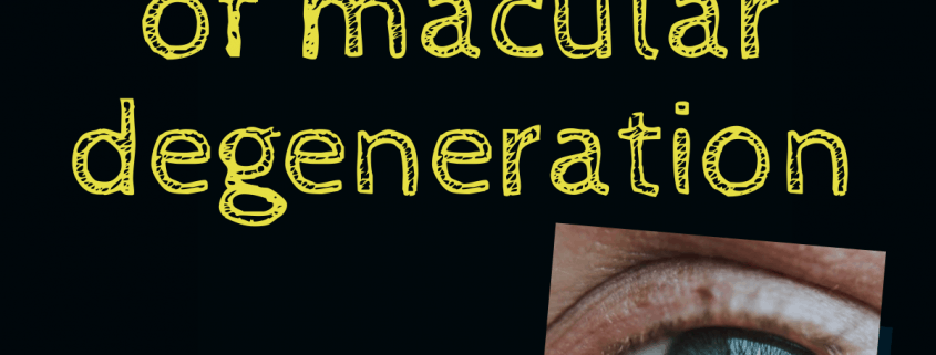 Complications of Macular Degeneration